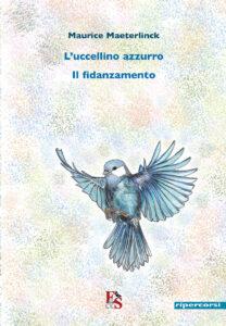 L'uccellino azzurro – Il fidanzamento
