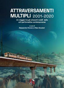 Attraversamenti Multipli 2001-2020